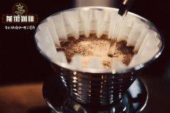 手冲咖啡技巧与比例 手冲咖啡一般怎么喝 喝杯专属于你的酸甜甘醇