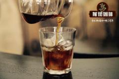 适合做冷萃的单品豆强烈推荐 冷萃咖啡的制作方法水粉比参数