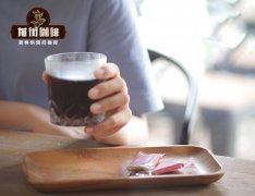 如何在家做冷萃咖啡?冷酿冷泡咖啡制作粉水比例&制作方法